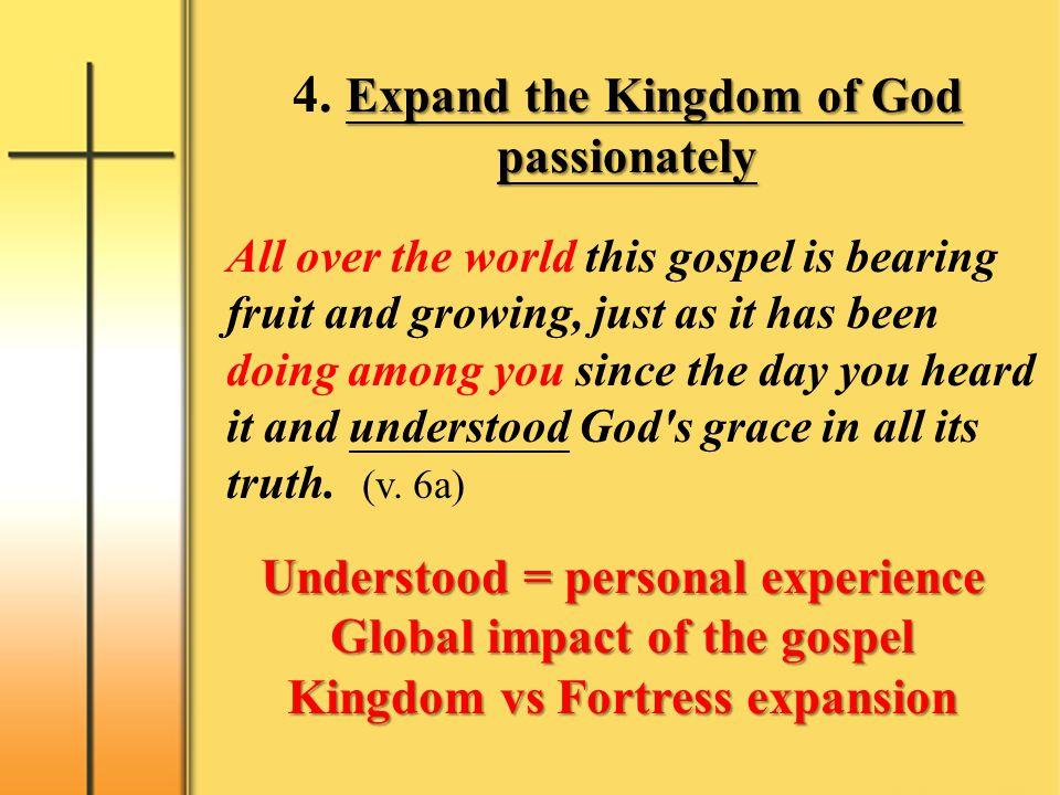 4. Expand the Kingdom of God passionately