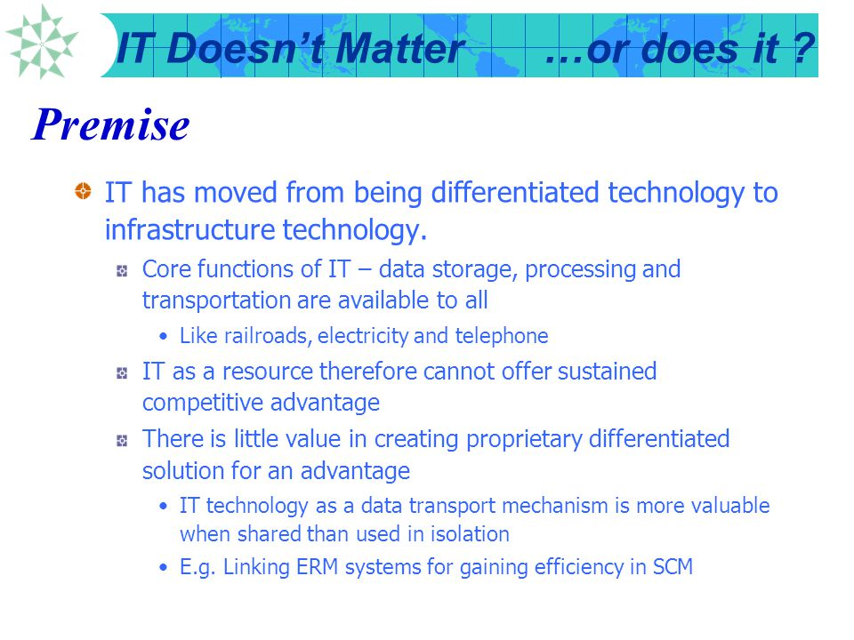 Premise IT has moved from being differentiated technology to infrastructure technology.