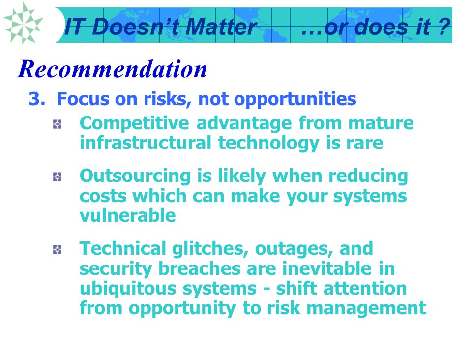 Recommendation 3. Focus on risks, not opportunities