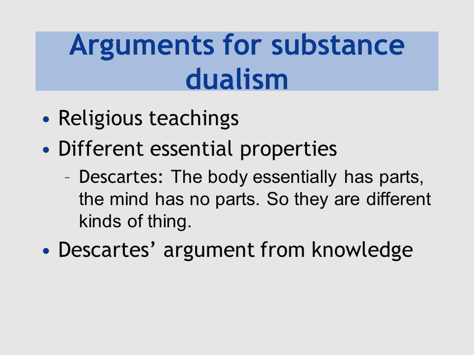 Arguments for substance dualism