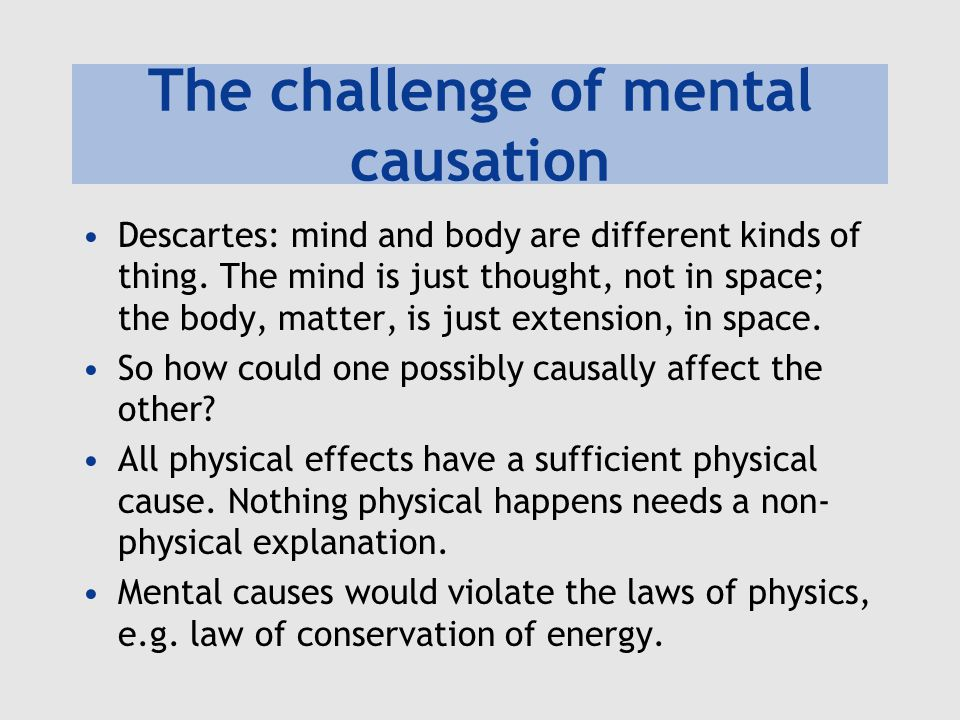 The challenge of mental causation