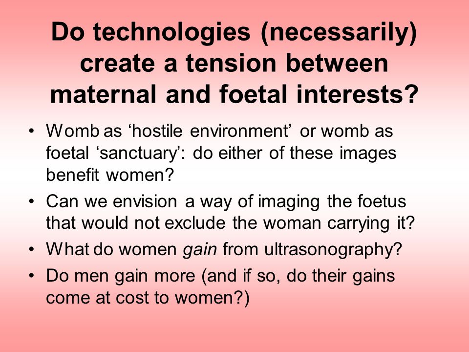 Do technologies (necessarily) create a tension between maternal and foetal interests