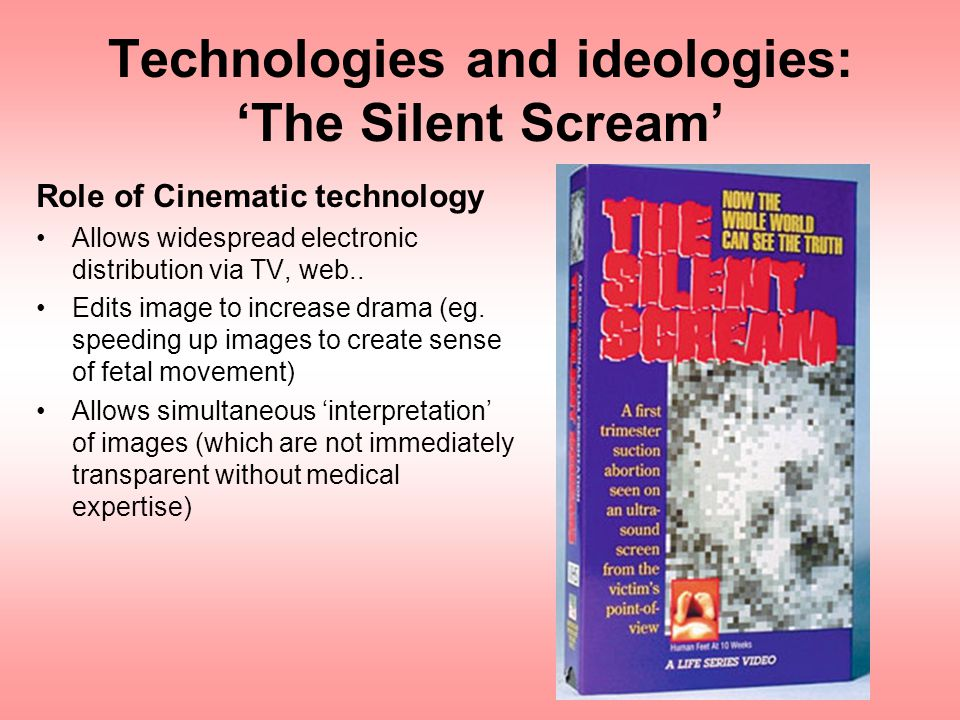 Technologies and ideologies: 'The Silent Scream'