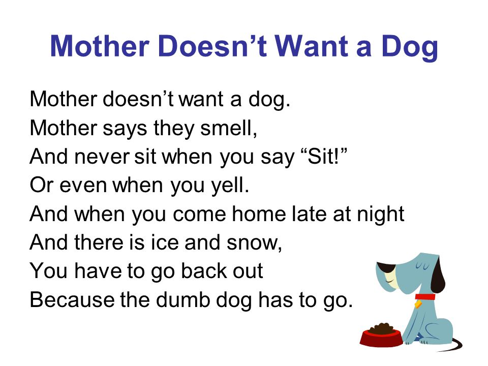 Mother Doesn't Want a Dog