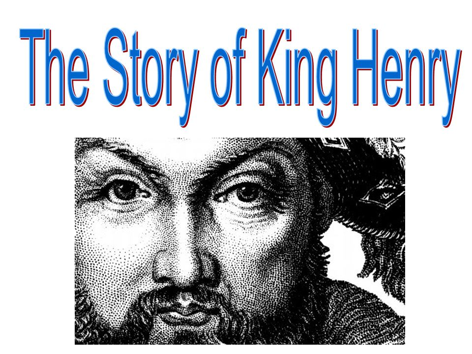 The Story of King Henry