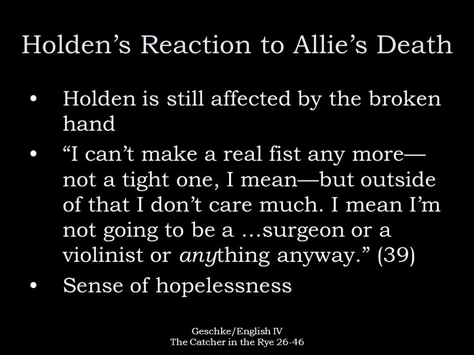 Holden's Reaction to Allie's Death