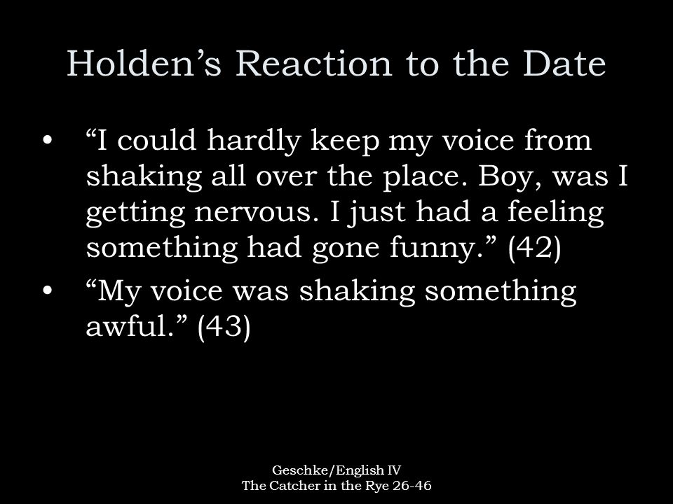Holden's Reaction to the Date