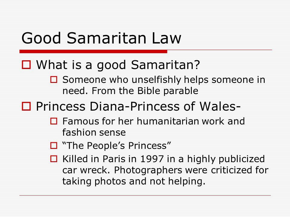 Good Samaritan Law What is a good Samaritan