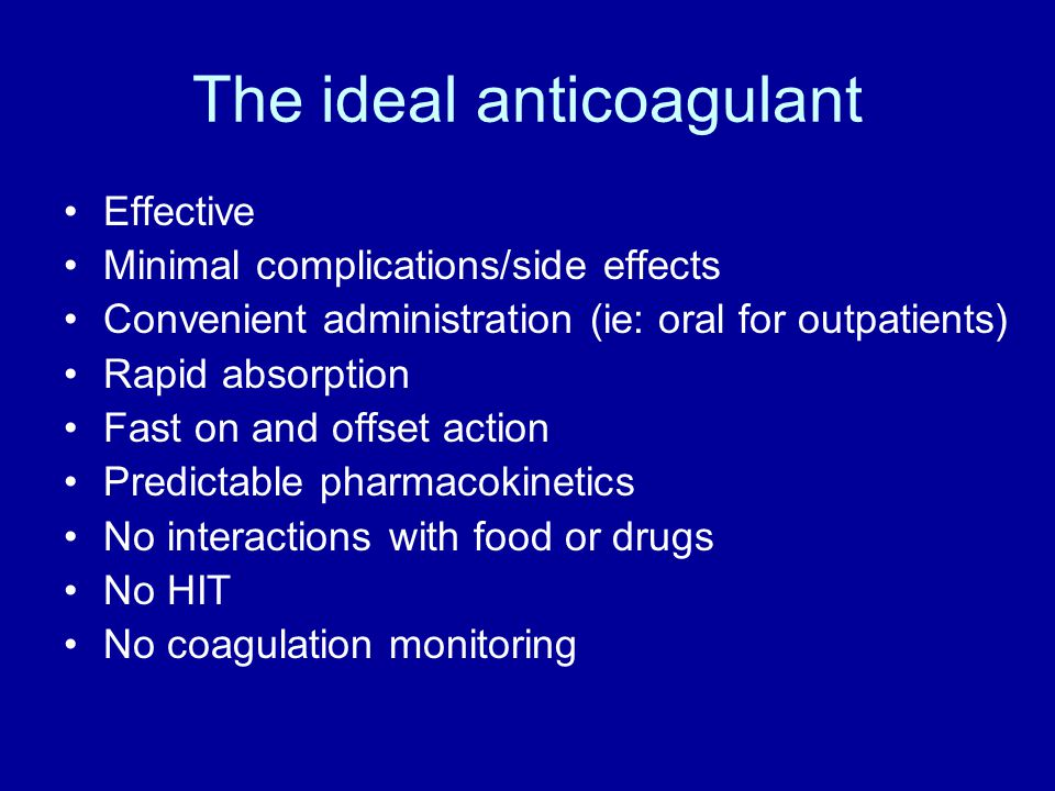 The ideal anticoagulant
