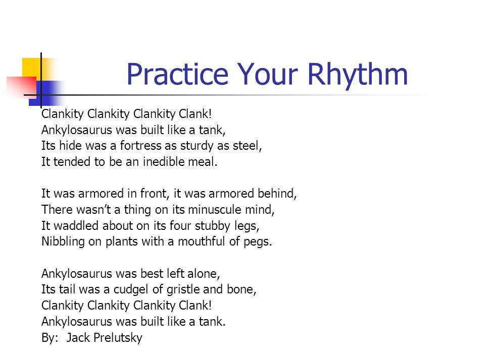 Practice Your Rhythm Clankity Clankity Clankity Clank!