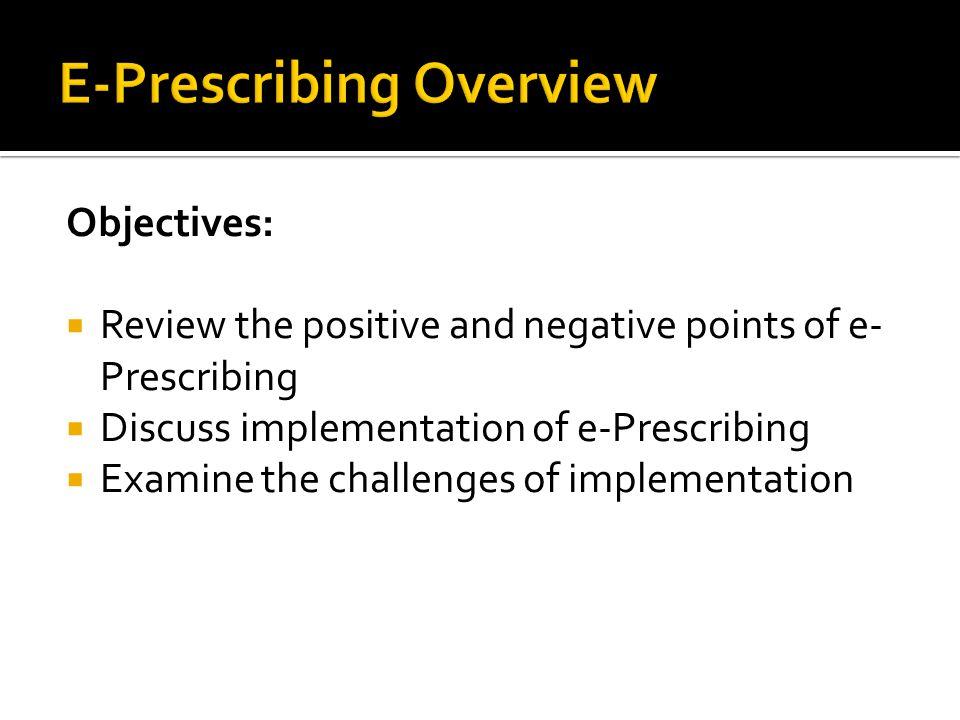 E-Prescribing Overview