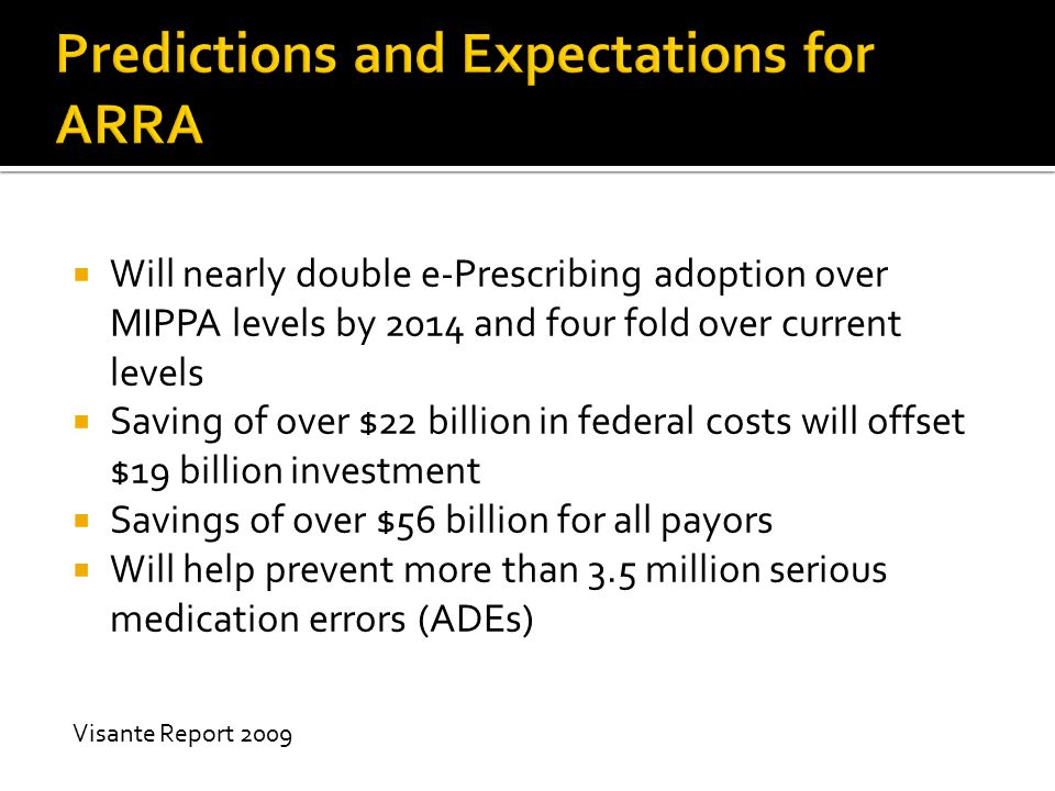 Predictions and Expectations for ARRA