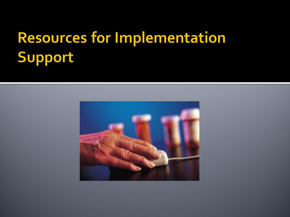 Resources for Implementation Support