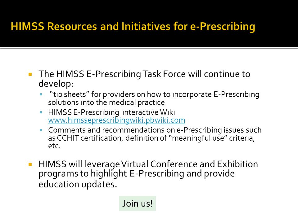 HIMSS Resources and Initiatives for e-Prescribing