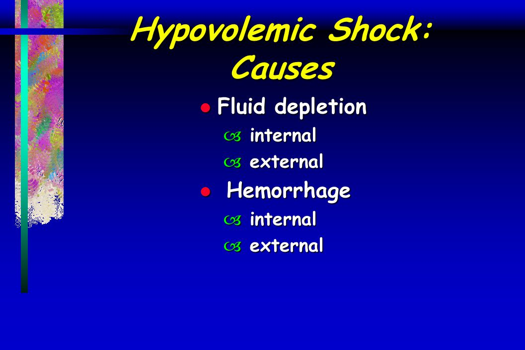 Hypovolemic Shock: Causes