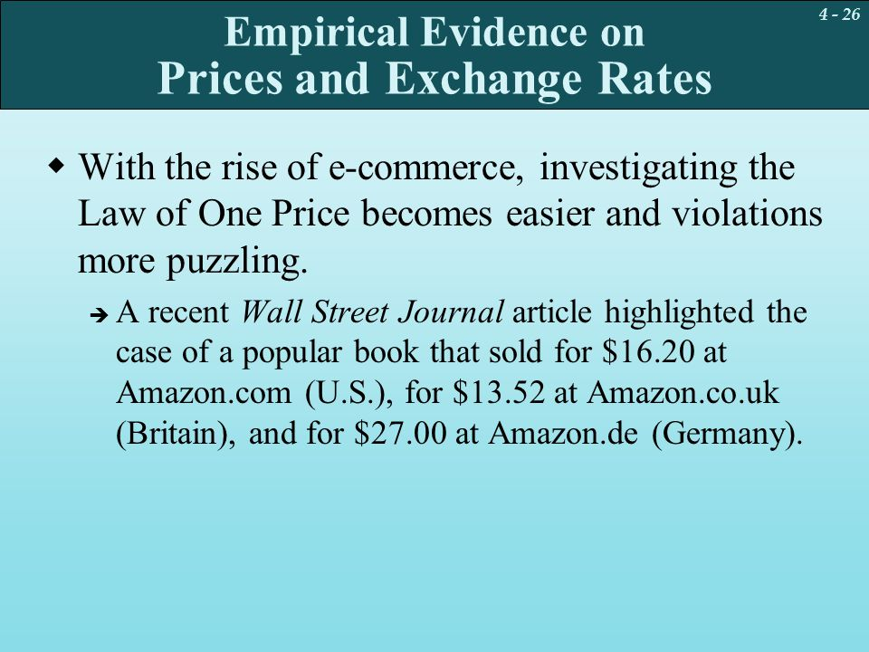 Empirical Evidence on Prices and Exchange Rates