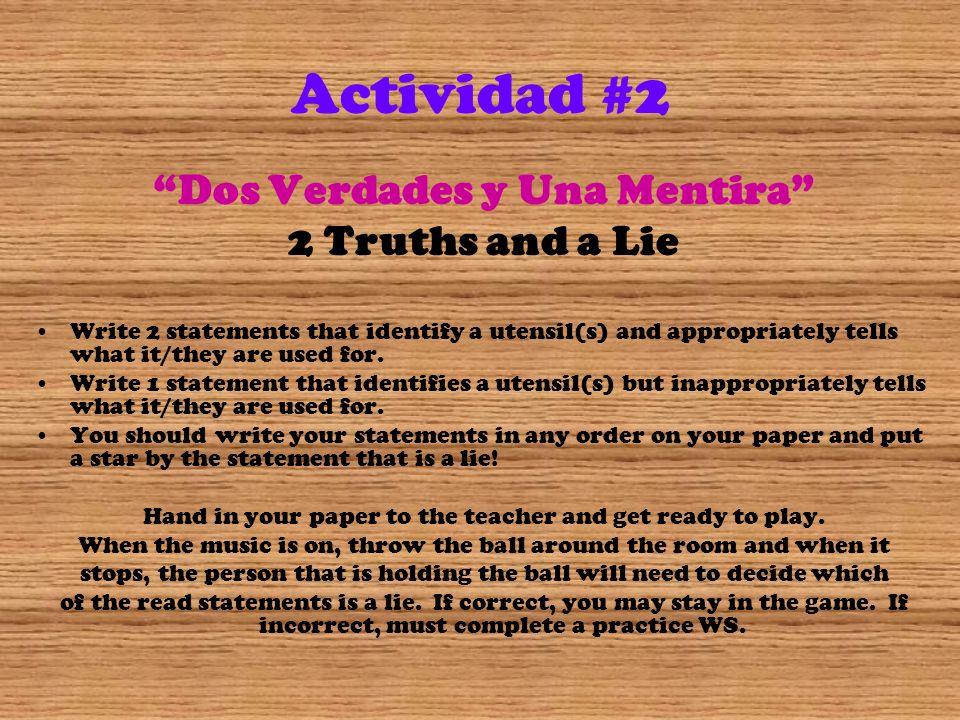 Dos Verdades y Una Mentira