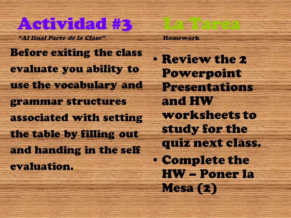 Actividad #3 La Tarea Al final Parte de la Clase Homework
