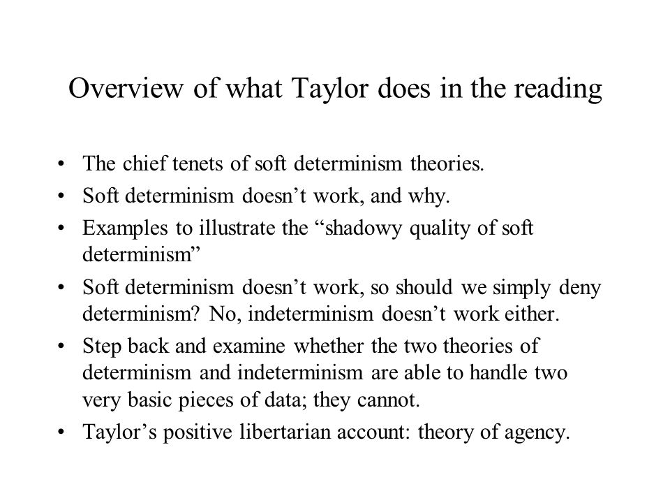 Overview of what Taylor does in the reading