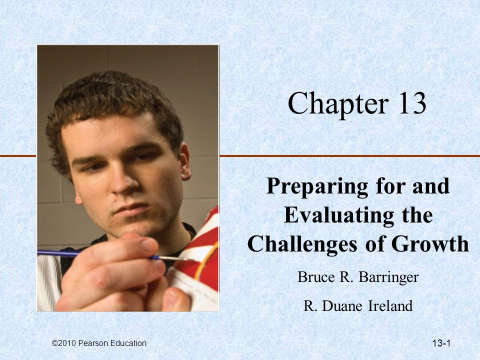 Preparing for and Evaluating the Challenges of Growth
