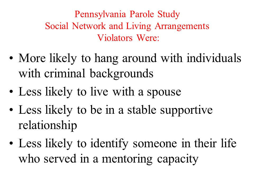 More likely to hang around with individuals with criminal backgrounds