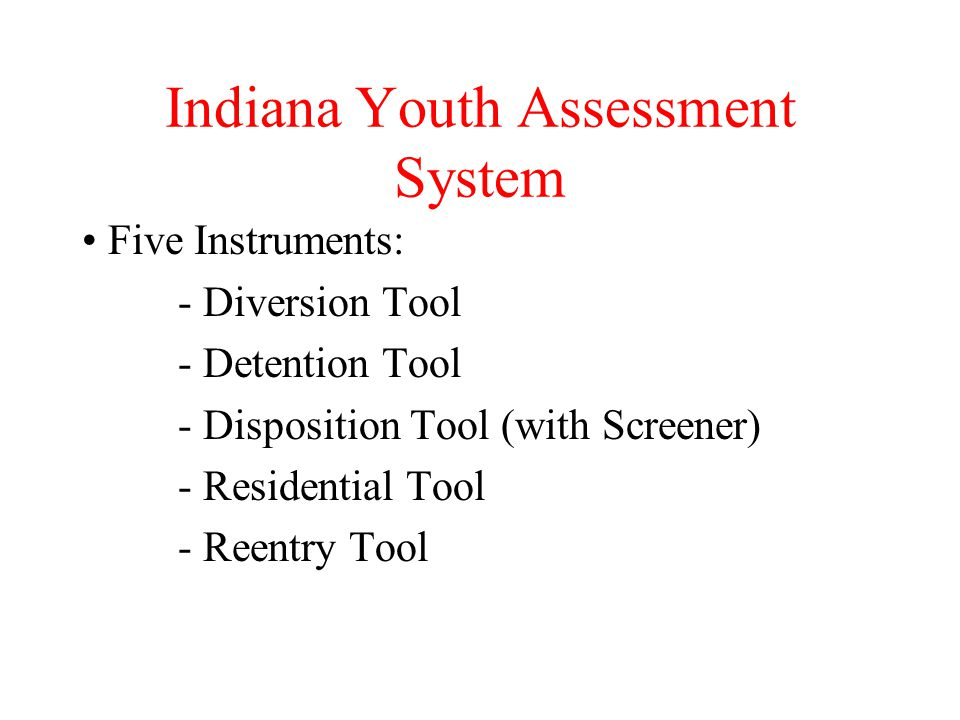 Indiana Youth Assessment System