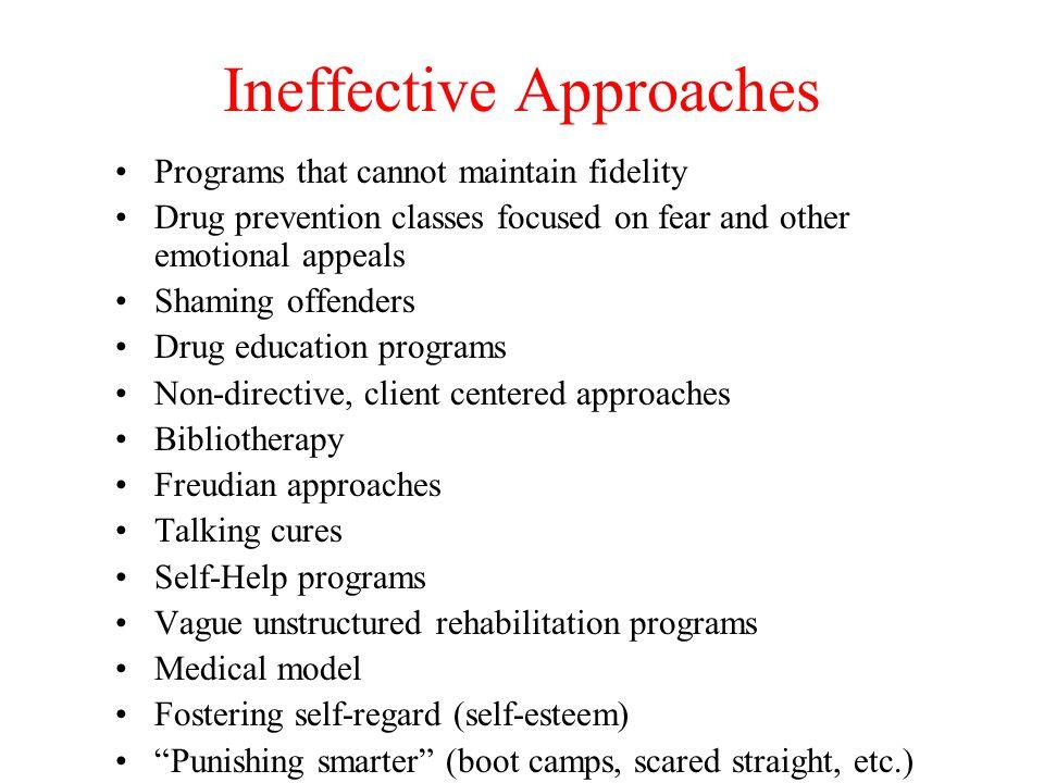 Ineffective Approaches