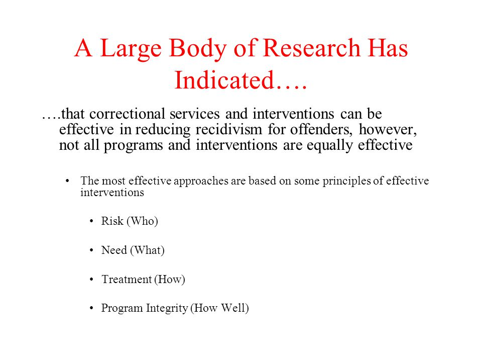 A Large Body of Research Has Indicated….