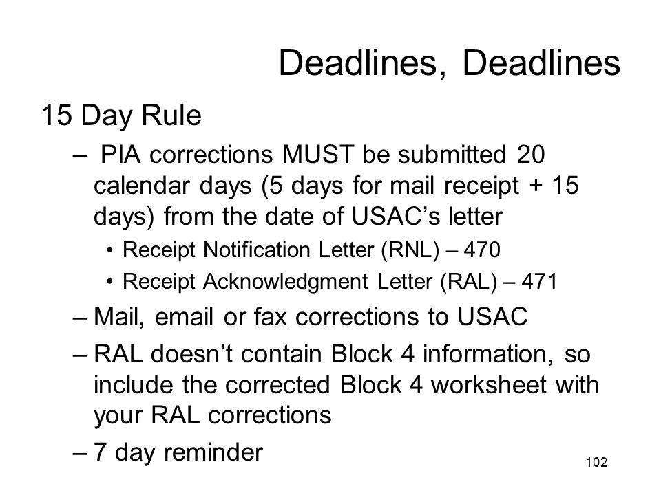 Deadlines, Deadlines 15 Day Rule
