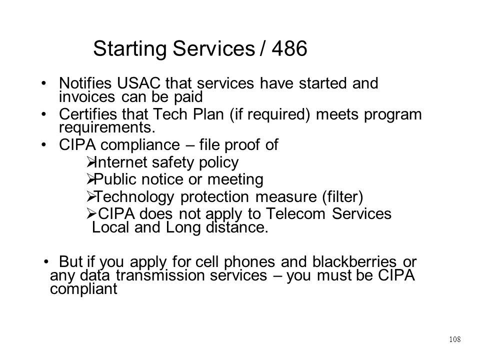 Starting Services / 486 Notifies USAC that services have started and invoices can be paid.