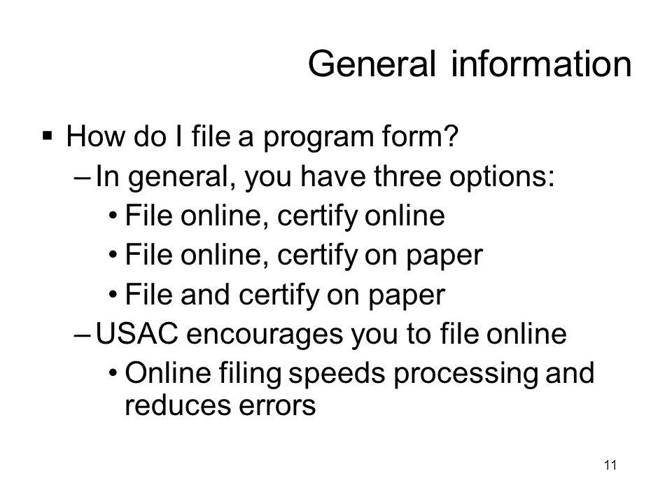 General information How do I file a program form