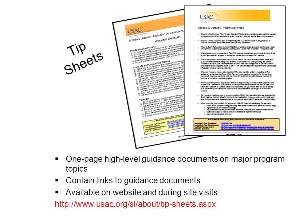 Tip Sheets One-page high-level guidance documents on major program topics. Contain links to guidance documents.