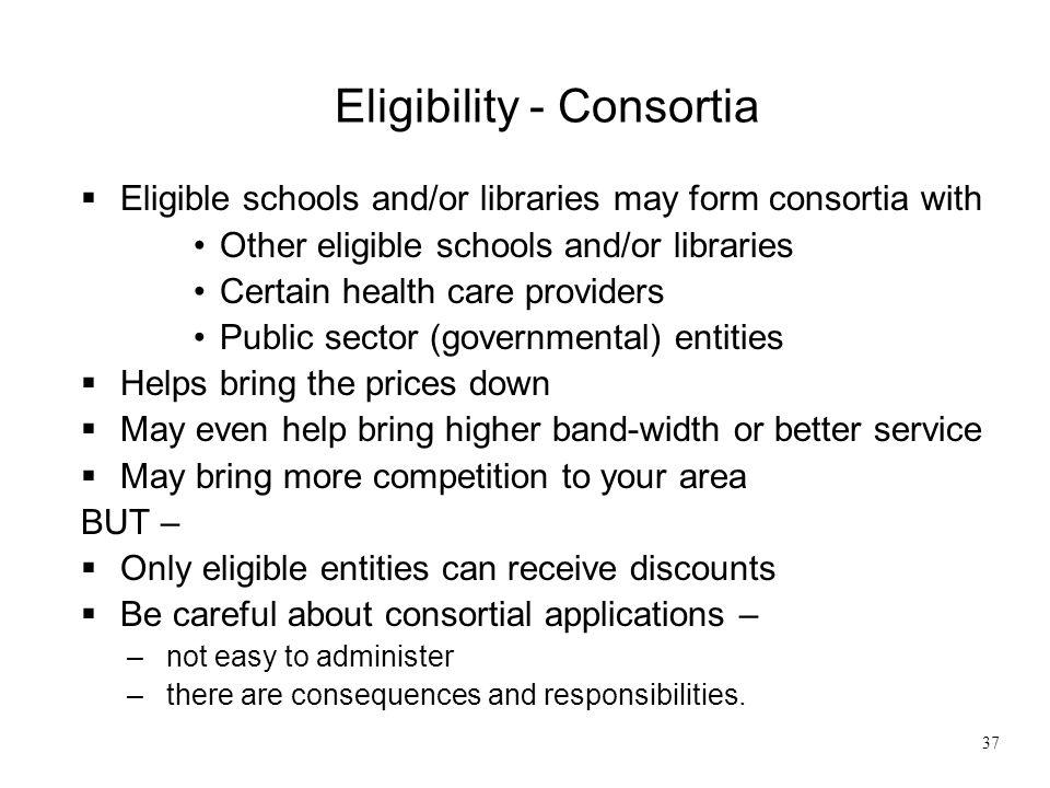 Eligibility - Consortia