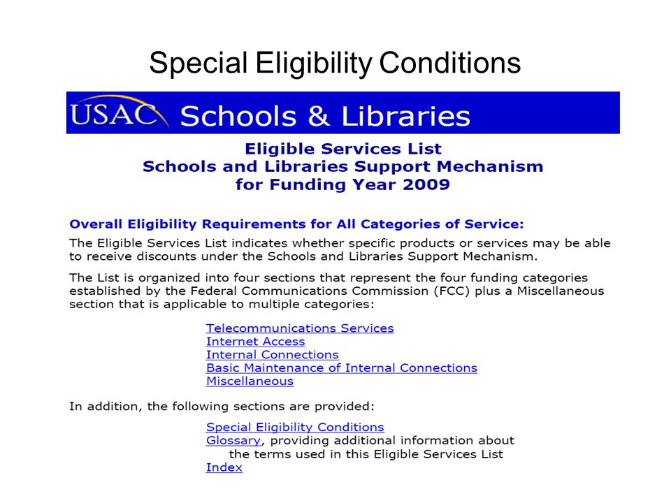 Special Eligibility Conditions