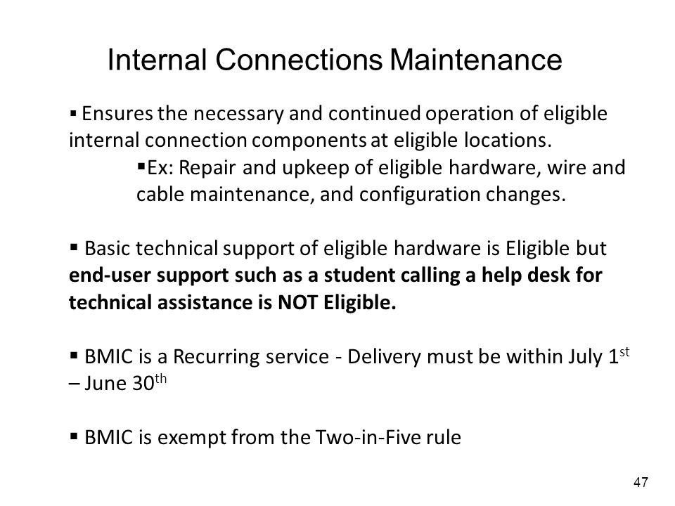 Internal Connections Maintenance