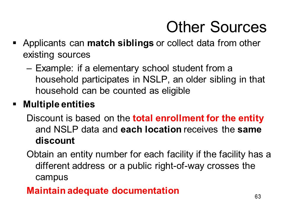 Other Sources Applicants can match siblings or collect data from other existing sources.