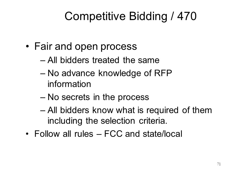 Competitive Bidding / 470 Fair and open process