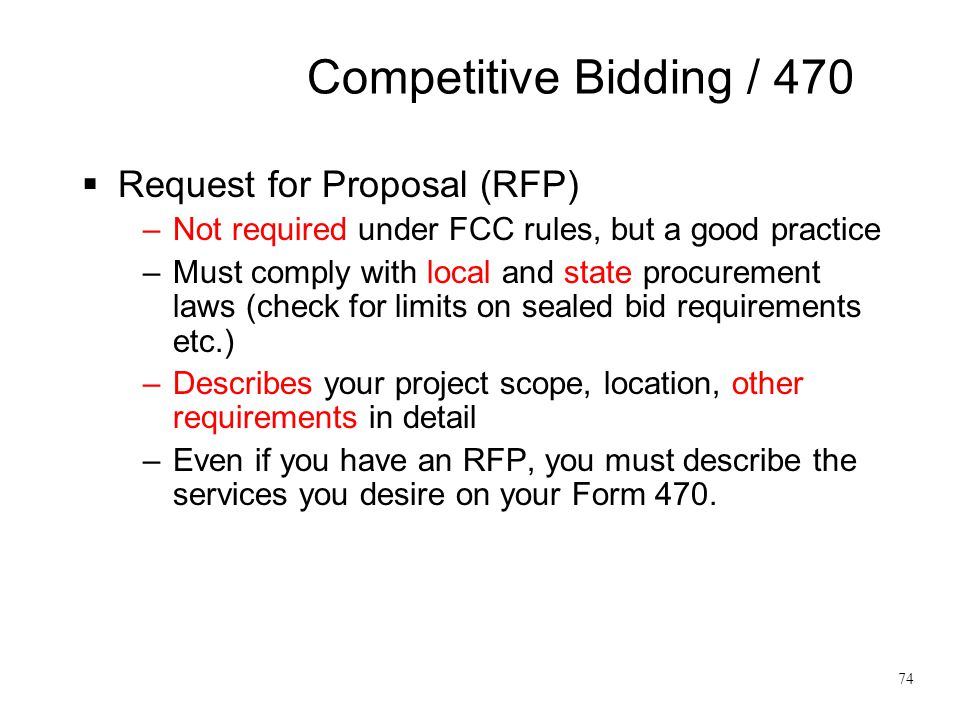 Competitive Bidding / 470 Request for Proposal (RFP)