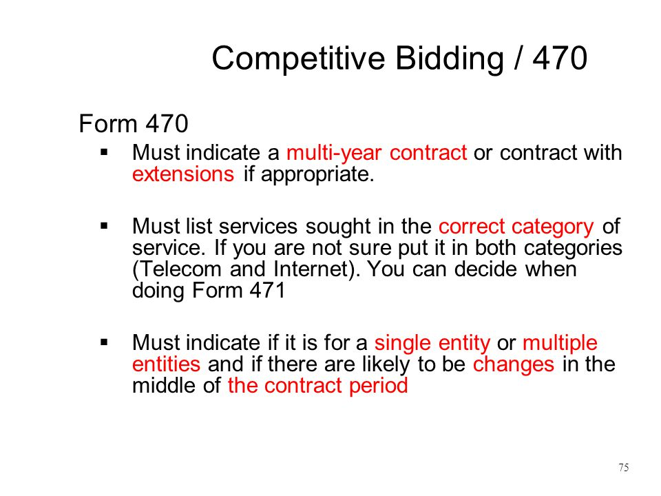 Competitive Bidding / 470 Form 470