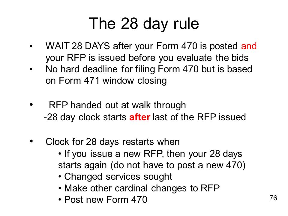 The 28 day rule RFP handed out at walk through