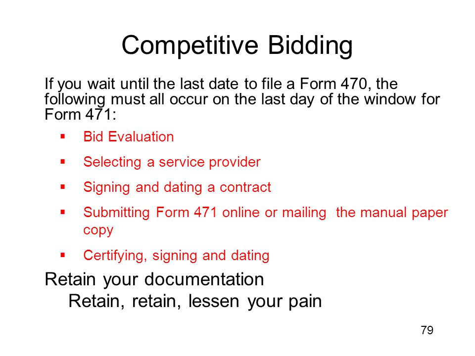 Competitive Bidding Retain your documentation