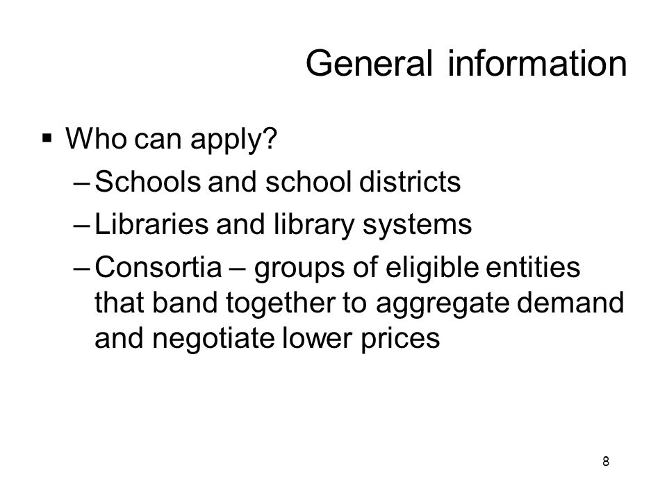 General information Who can apply Schools and school districts