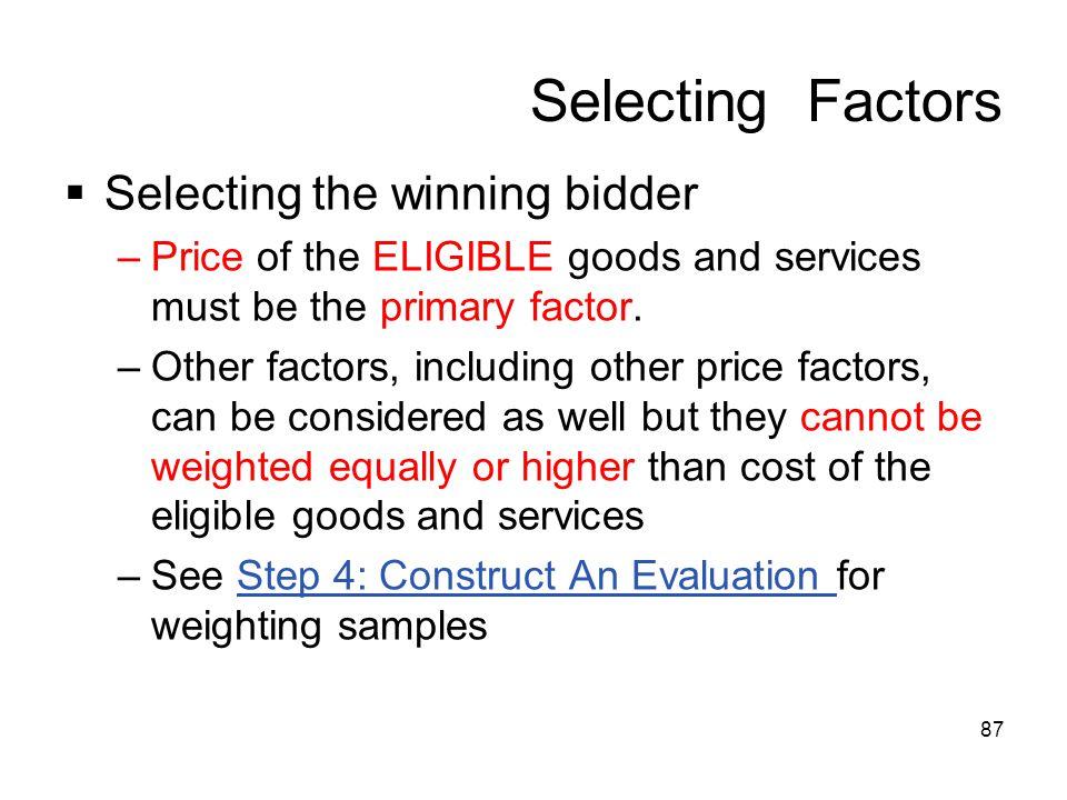 Selecting Factors Selecting the winning bidder