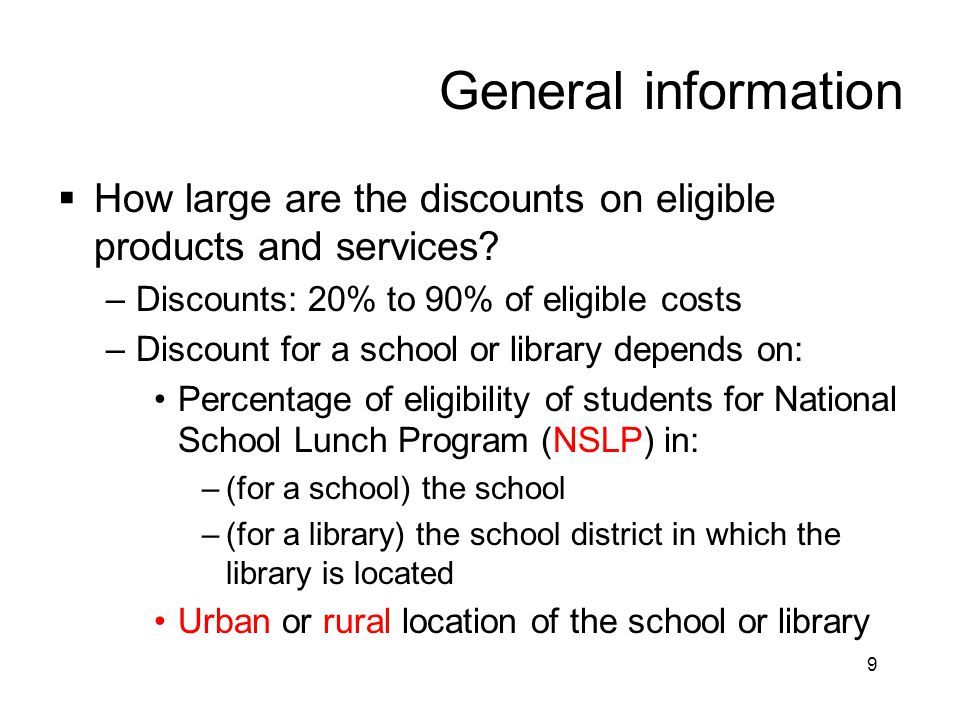 General information How large are the discounts on eligible products and services Discounts: 20% to 90% of eligible costs.