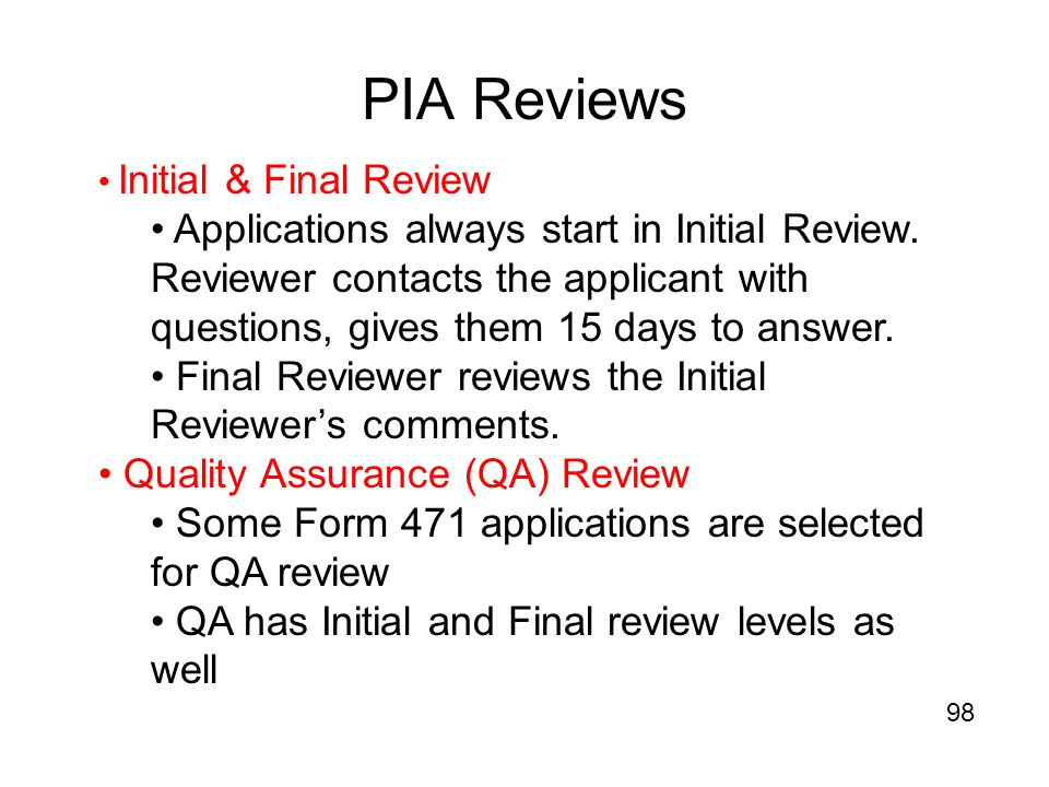 PIA Reviews Initial & Final Review.