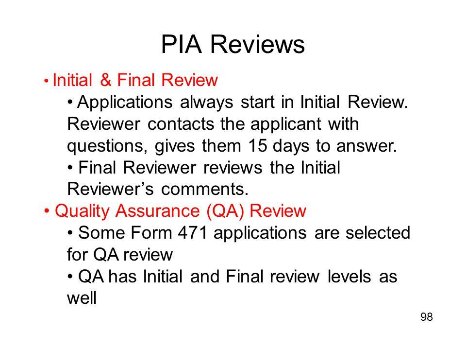 PIA Reviews Initial & Final Review.