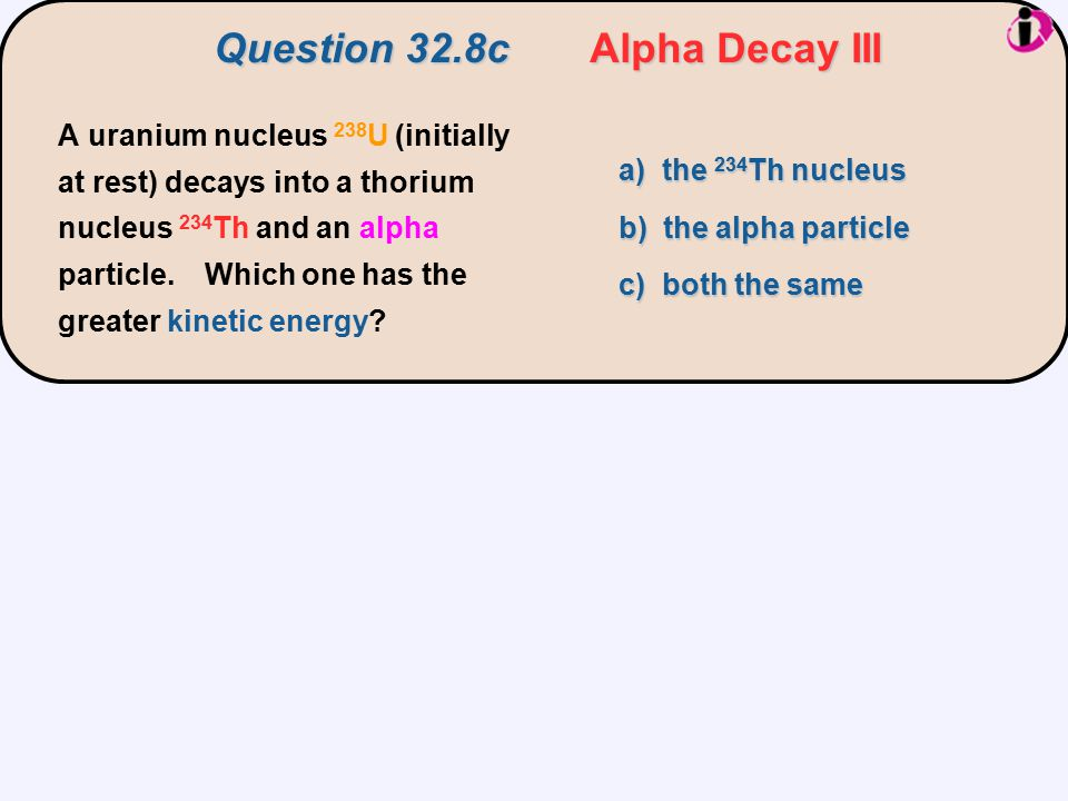 Question 32.8c Alpha Decay III