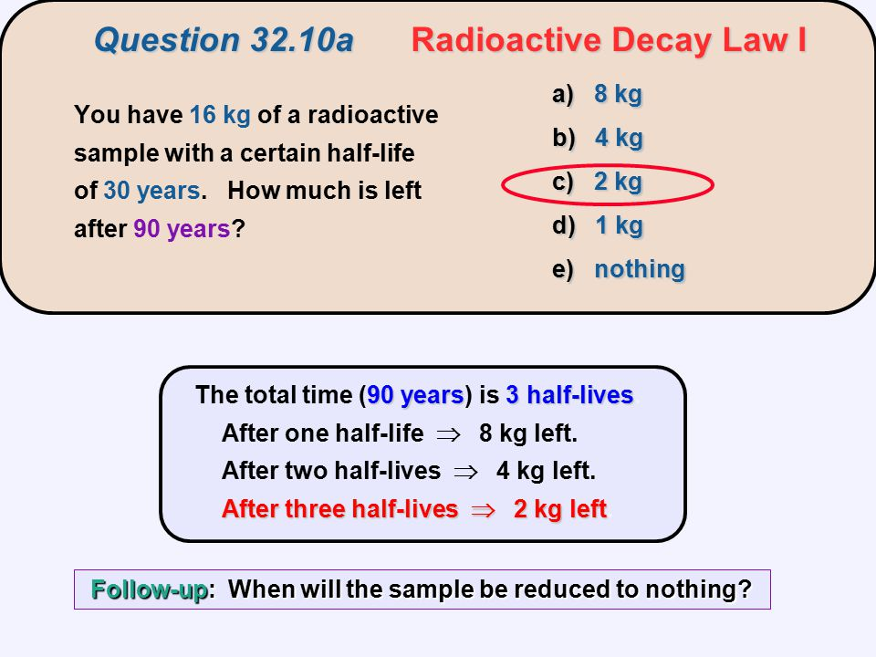 Question 32.10a Radioactive Decay Law I