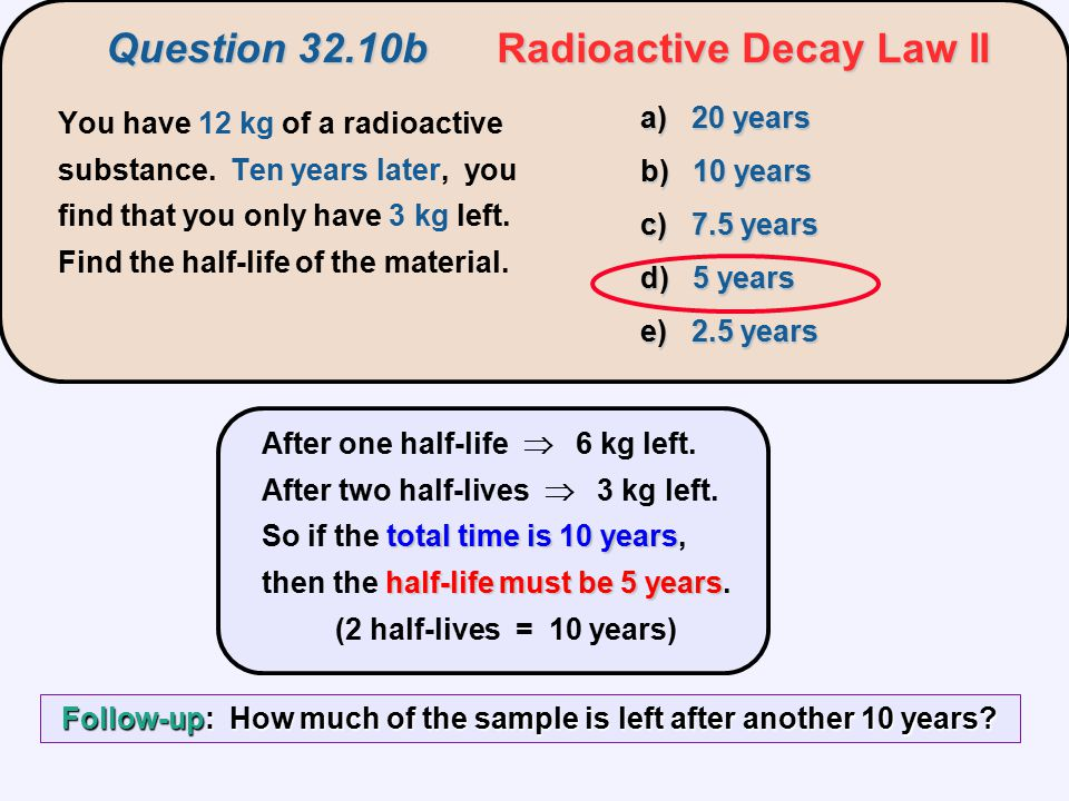 Question 32.10b Radioactive Decay Law II
