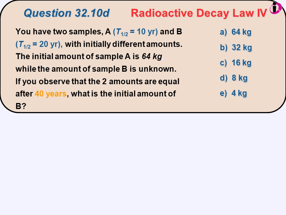 Question 32.10d Radioactive Decay Law IV